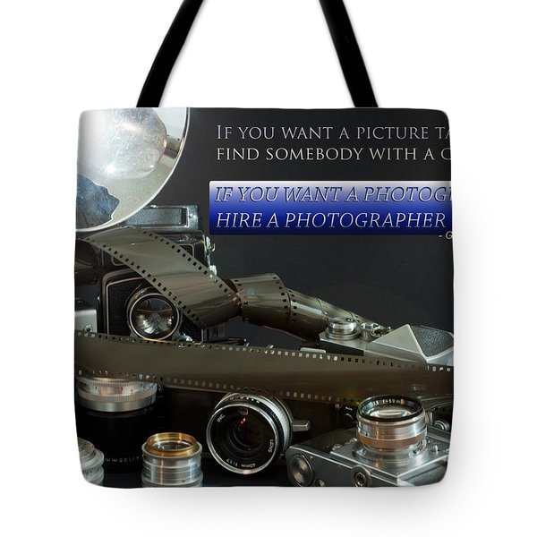 Photographer Quote Tote Bag