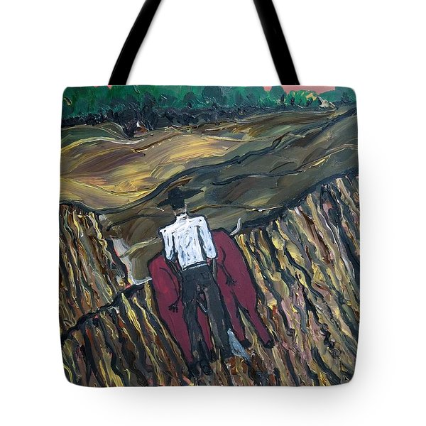 Plow Til' Dawn Tote Bag