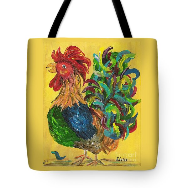 Tote Bag featuring the painting Plucky Rooster  by Eloise Schneider
