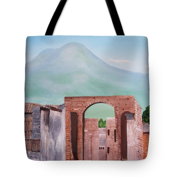 Pompeii And Vesuvius   Tote Bag