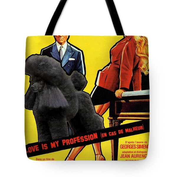 Poodle  Art - Love Is My Profession Tote Bag