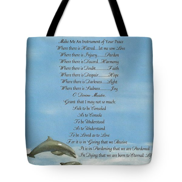 Pope Francis St. Francis Simple Prayer Dolphins Tking A Leap Of Faith Tote Bag by Desiderata Gallery