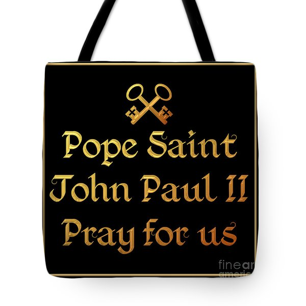 Pope Saint John Paul II Pray For Us Tote Bag