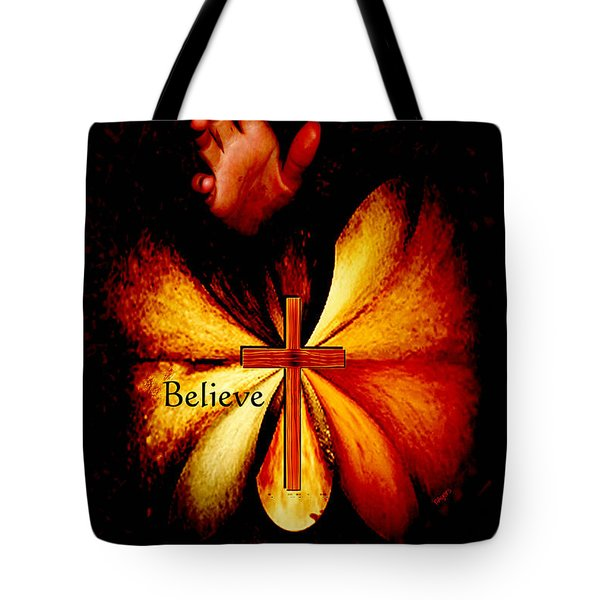 Power Of Prayer Believe Tote Bag