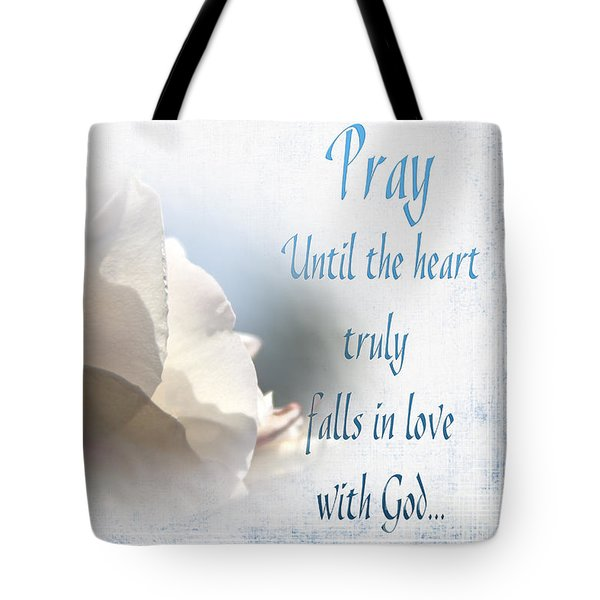 Tote Bag featuring the photograph Pray For Love by Jean OKeeffe Macro Abundance Art