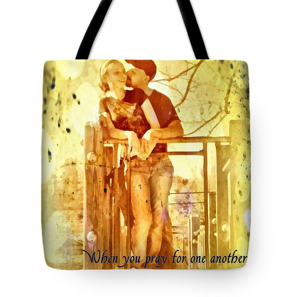 Pray For One Another Tote Bag