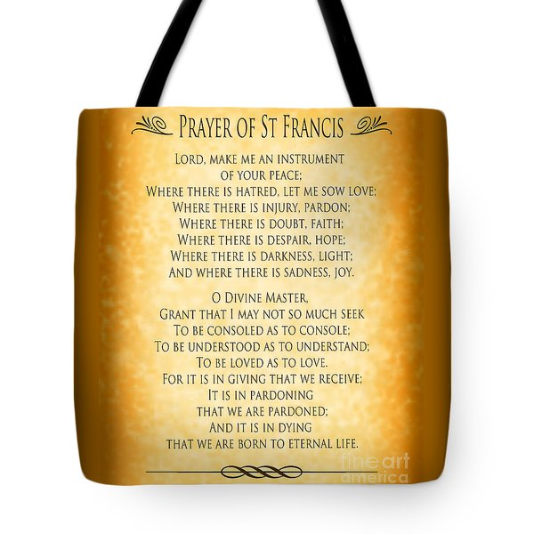 Tote Bag featuring the digital art Prayer Of St Francis - Pope Francis Prayer - Gold Parchment by Ginny Gaura