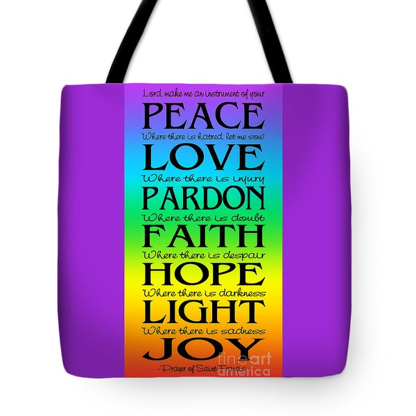 Tote Bag featuring the digital art Prayer Of St Francis - Subway Style - Rainbow by Ginny Gaura