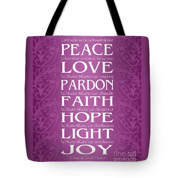 Prayer Of St Francis - Victorian Radiant Orchid Tote Bag by Ginny Gaura