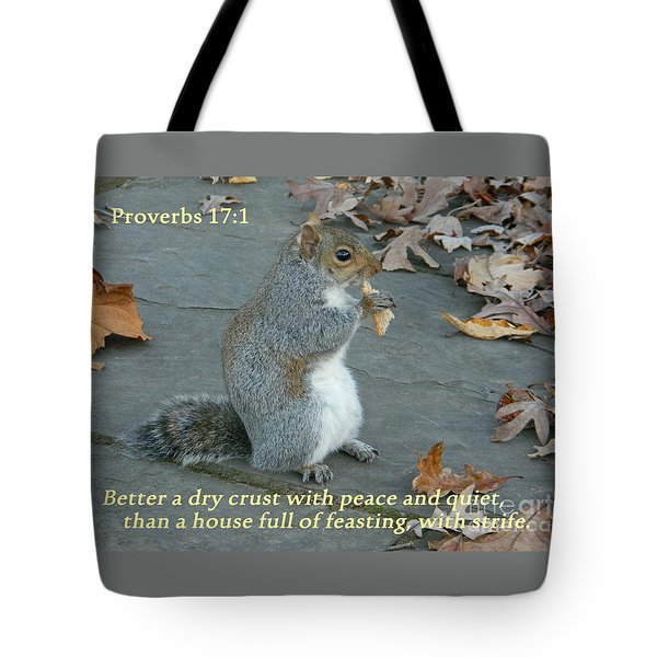 Proverbs 17-1 Tote Bag by Emmy Marie Vickers