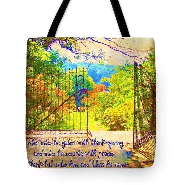 Psalm 100 4 Gate Tote Bag by Michelle Greene Wheeler