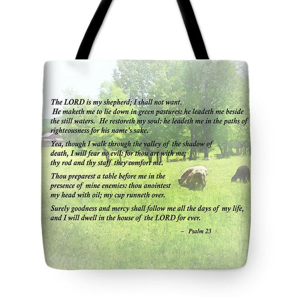 Tote Bag featuring the photograph Psalm 23 The Lord Is My Shepherd by Susan Savad