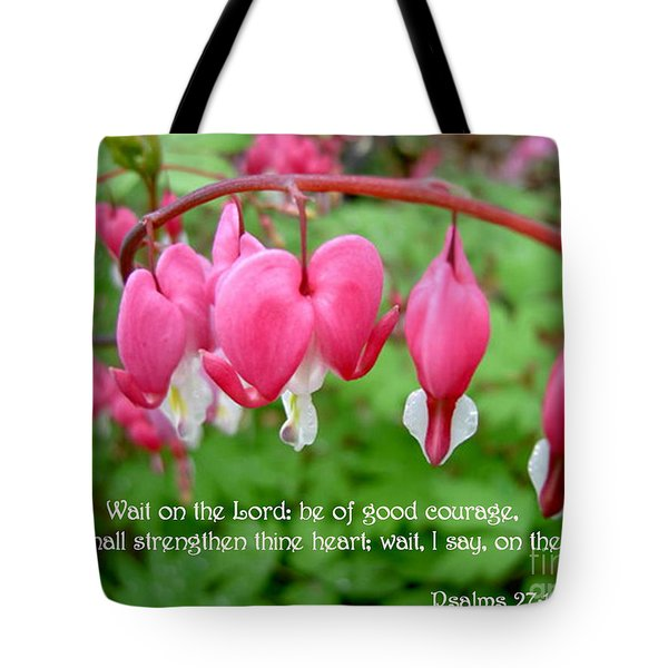 Psalms 27 14 Bleeding Hearts Tote Bag by Sara  Raber