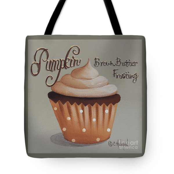 Pumpkin Brown Butter Frosting Cupcake Tote Bag by Catherine Holman