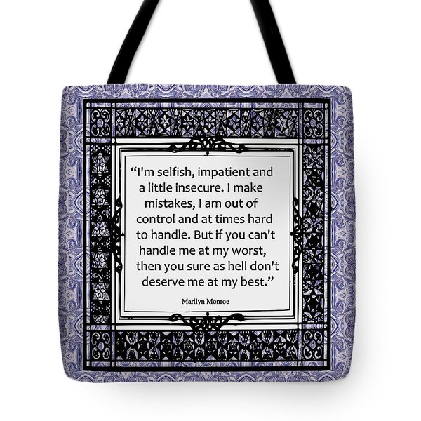 Quote - Marilyn Monroe Tote Bag