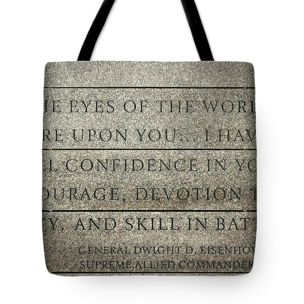 Quote Of Eisenhower In Normandy American Cemetery And Memorial Tote Bag