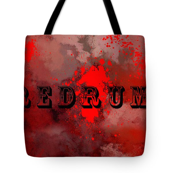 R E D R U M - Featured In Visions Of The Night Group Tote Bag