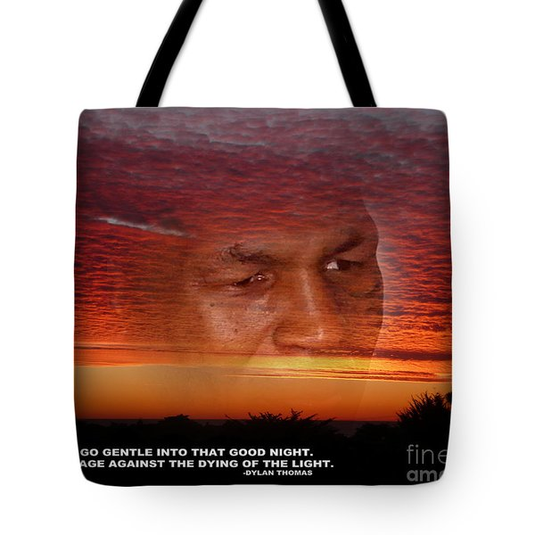 Rage Rage Against The Dying Of The Light Tote Bag