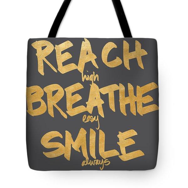 Reach, Breathe, Smile Tote Bag