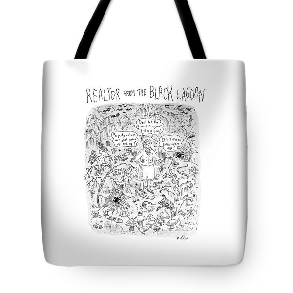 'realtor From The Black Lagoon' Tote Bag