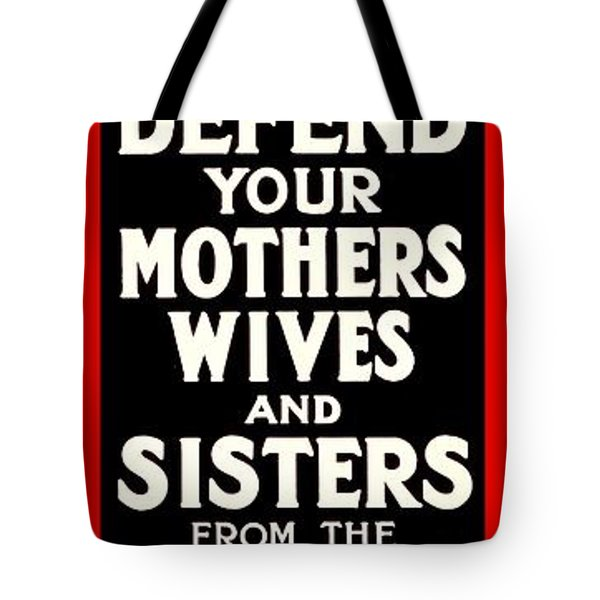 Recruiting Poster - Britain - Defend Women Tote Bag by Benjamin Yeager