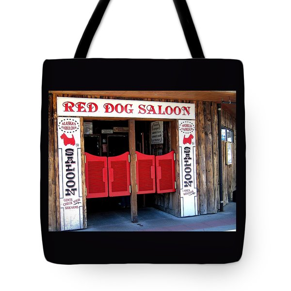 Red Dog Saloon Juneau Tote Bag