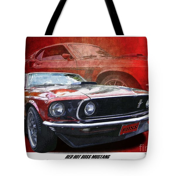 Tote Bag featuring the photograph  Boss Mustang by Kenneth De Tore