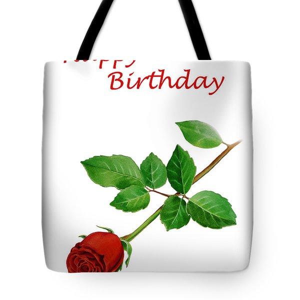 Red Rose Happy Birthday  Tote Bag by Irina Sztukowski
