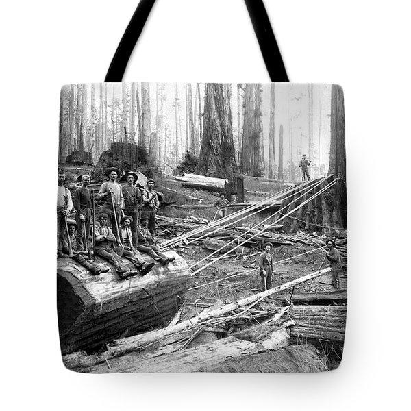 Redwood Logging Crew C. 1890 Tote Bag