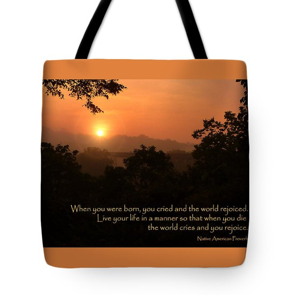 Rejoice - How To Live Your Life Tote Bag