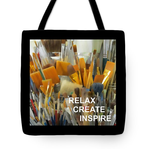 Relax Create Inspire Tote Bag