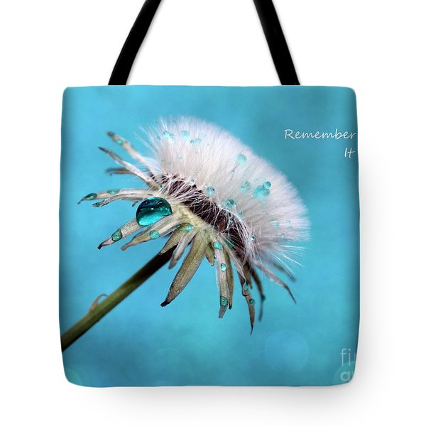 Remember When It Rained? Tote Bag