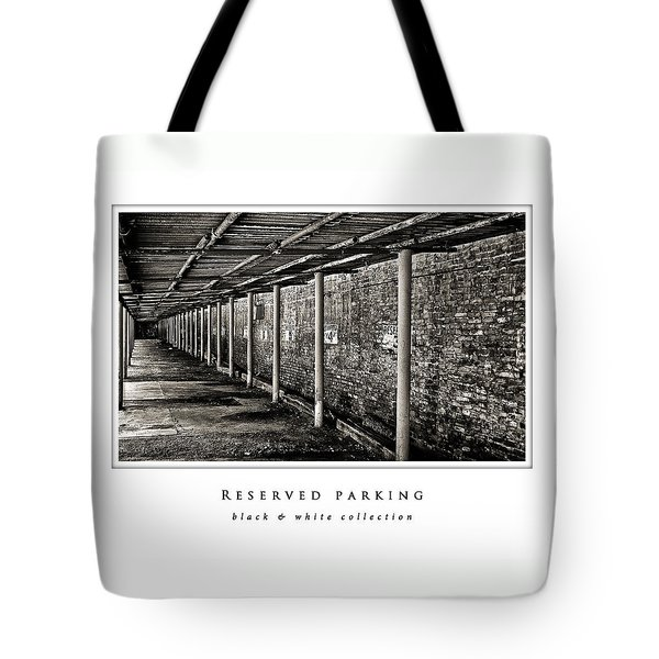 Reserved Parking  Black And White Collection Tote Bag by Greg Jackson