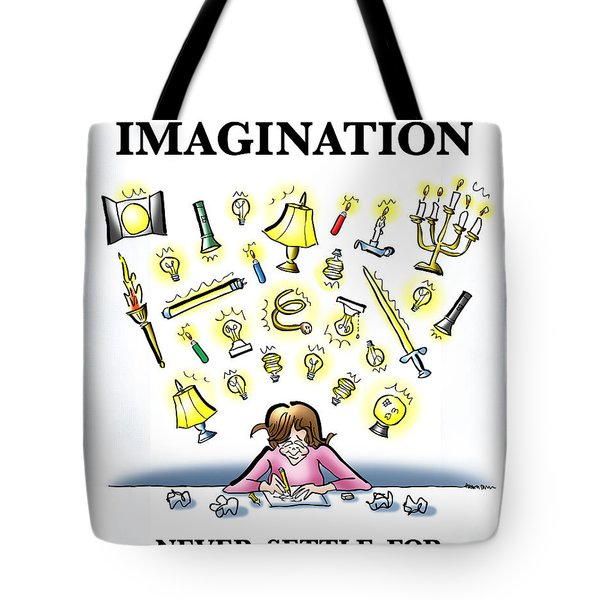 Respect Your Imagination Tote Bag