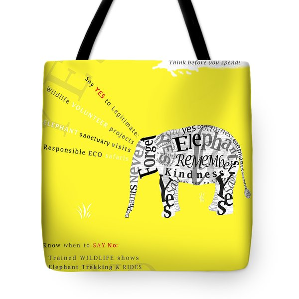 Responsible Tourism Elephant Typography Poster Tote Bag by Nola Lee Kelsey