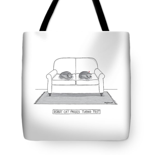 Robot Cat Passes Turing Test Tote Bag