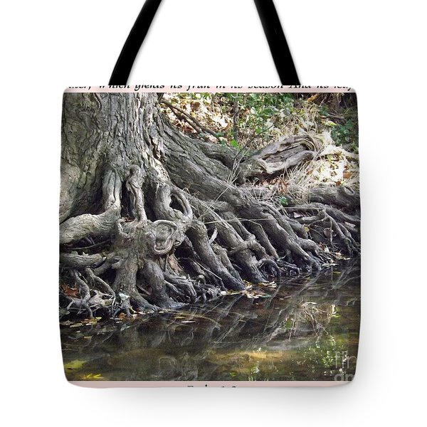 Roots With Verse Psalm 1 3 Tote Bag