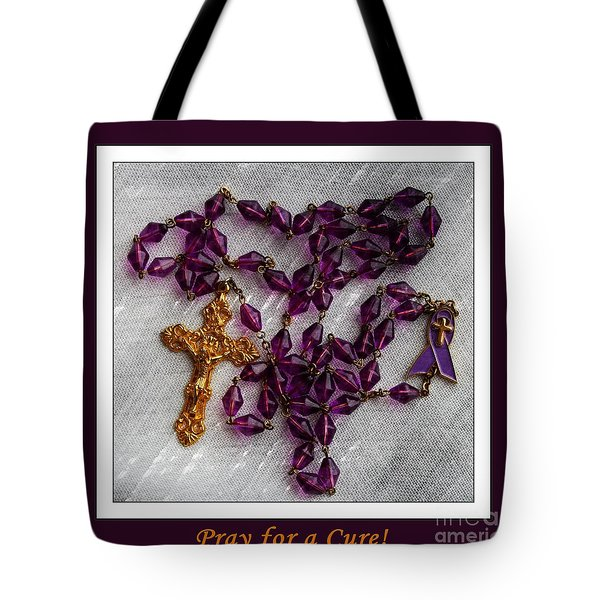 Rosary Beads - Pray For A Cure Tote Bag
