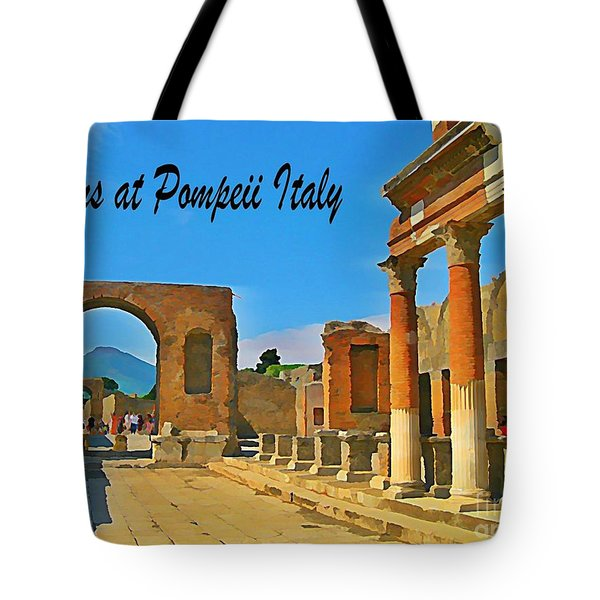 Ruins At Pompeii Italy Tote Bag by John Malone