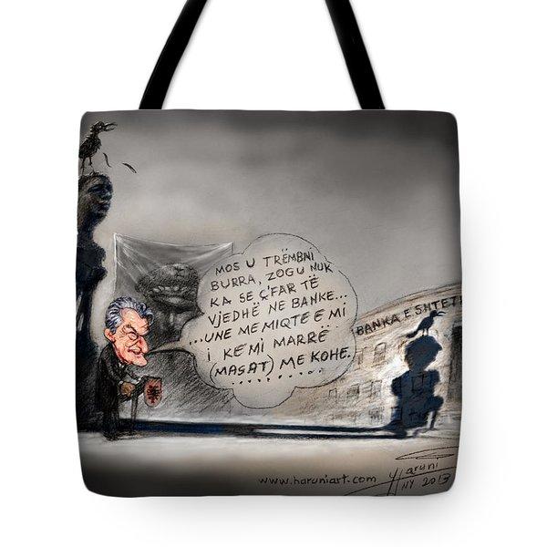 Sali Berisha Per Ahmet Zogun Tote Bag