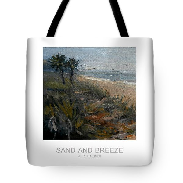 Sand And Breeze Tote Bag by J R Baldini