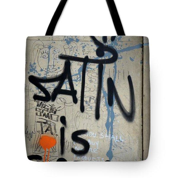 Tote Bag featuring the photograph 'satin Is Satan' Graffiti - Bucharest Romania by Imran Ahmed