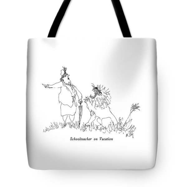 Schoolteacher On Vacation Tote Bag