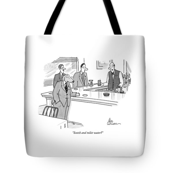 Scotch And Toilet Water? Tote Bag