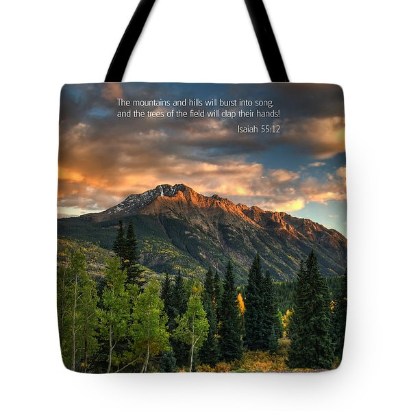 Scripture And Picture Isaiah 55 12 Tote Bag