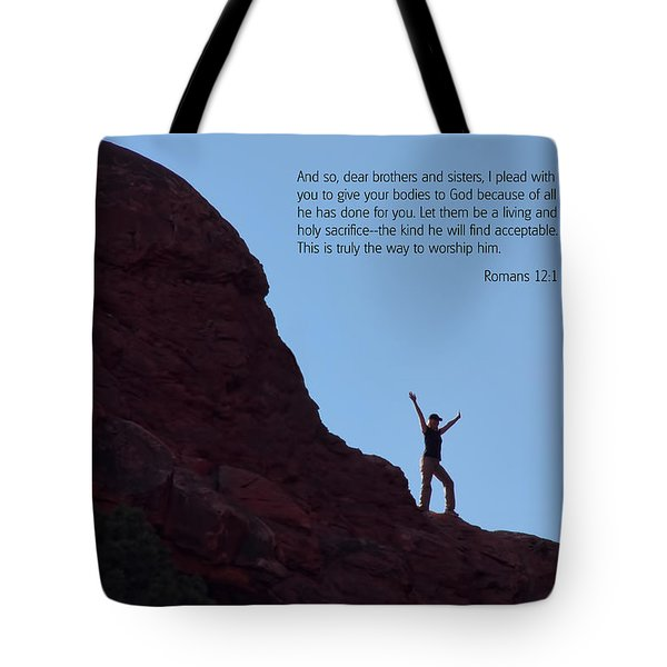 Scripture And Picture Romans 12 1 Tote Bag by Ken Smith
