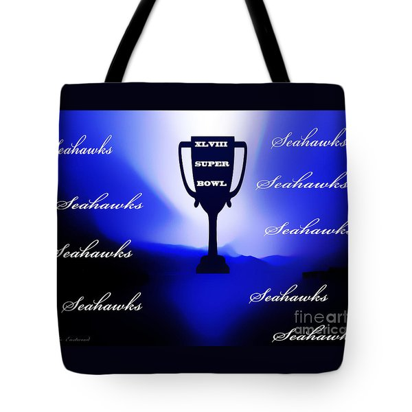 Tote Bag featuring the photograph Seahawks Super Bowl Champions by Eddie Eastwood