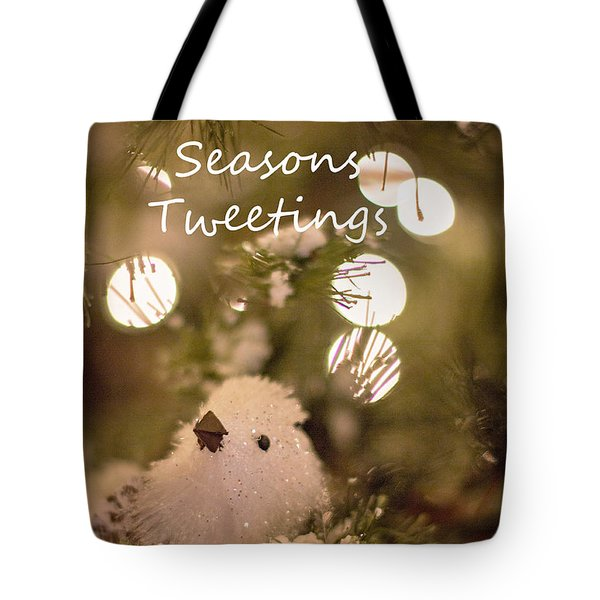 Seasons Tweetings Tote Bag