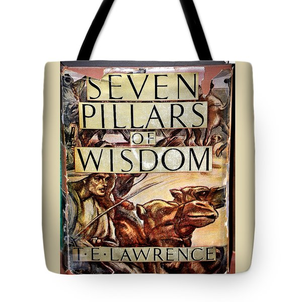 Seven Pillars Of Wisdom Lawrence Tote Bag by Jay Milo
