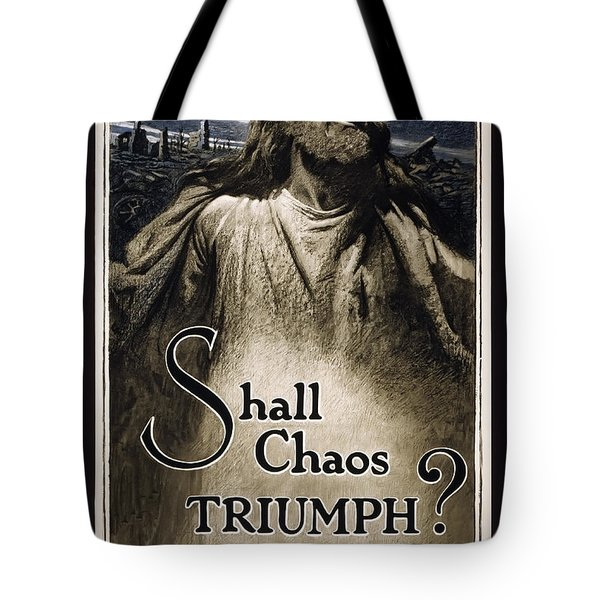 Shall Chaos Triumph - W W 1 - 1919 Tote Bag by Daniel Hagerman